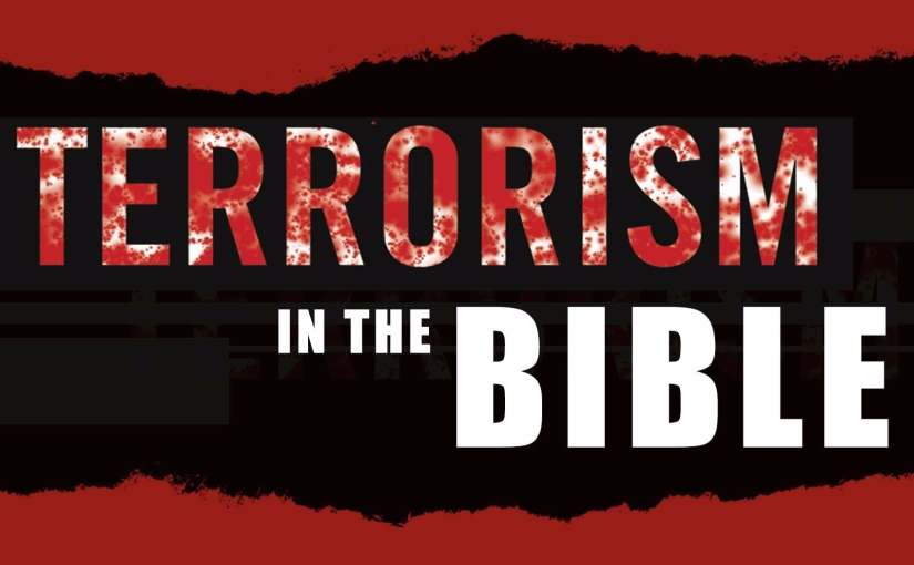 Terrorism in the Bible